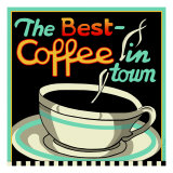 Best Coffee in Town Giclee Print by Kate Ward Thacker