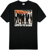 Reservoir Dogs - Go to Work T-paita
