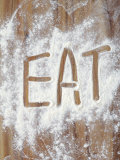 Word Eat in Flour Photographic Print by Neil Overy