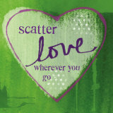 Scatter Love Prints by Linda Woods