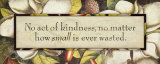 No Act of Kindness Prints by Stephanie Marrott