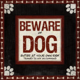 Beware of Dog Poster par Jennifer Pugh