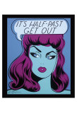 It's Half Past Get Out Posters par Niagara Detroit