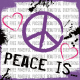Peace Is Poster by Louise Carey