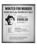 Wanted Poster for George R. 'Machine-Gun' Kelly Giclee Print