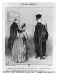 Series 'Les Bons Bourgeois', Marvellous to Have a Son who is a Lawyer, Illustration, 'Le Charivari' Giclee Print by Honore Daumier