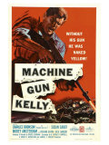 Machine Gun Kelly, 1958 Giclée-Druck