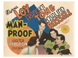 Man-Proof, 1938 Giclee Print