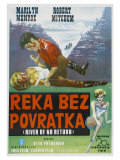 River of No Return, Yugoslavian Movie Poster, 1954 Reproduction procédé giclée