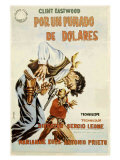 A Fistful of Dollars, Spanish Movie Poster, 1964 Prints