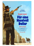 A Fistful of Dollars, German Movie Poster, 1964 - Art Print
