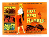 Hot Rod Rumble, UK Movie Poster, 1957 Prints