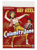 Calamity Jane, Belgian Movie Poster, 1953 Giclee Print
