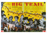 The Big Trail, 1930 Reproduction proc&#233;d&#233; gicl&#233;e