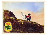 The Desert Trail, 1935 Reproduction procédé giclée