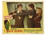 I Walk Alone, 1947 Plakater