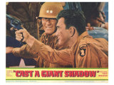 Cast a Giant Shadow, 1966 Giclee Print