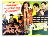 Johnny Doesn&#39;t Live Here Any More, 1944 Giclee Print