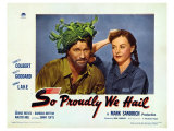 So Proudly We Hail, 1943 Giclee Print