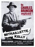 Machine Gun Kelly, French Movie Poster, 1958 Reproduction procédé giclée