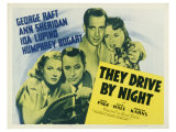 They Drive By Night, 1940 Lámina giclée