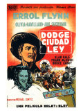 Dodge City, Spanish Movie Poster, 1939 Print