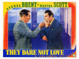 They Dare Not Love, 1941 Affischer