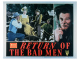 Return of the Bad Men, 1948 Giclee Print