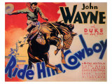Ride Him Cowboy, 1932 Reproduction proc&#233;d&#233; gicl&#233;e