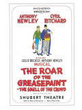 The Roar Of The Greasepaint Smell Of The Crowd Print