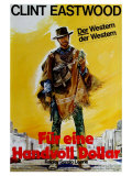 A Fistful of Dollars, German Movie Poster, 1964 Plakater