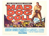 Mad Dog Coll, 1961 Posters