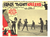 Black Tight Killers, 1968 Prints