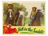 Tall in the Saddle, 1944 Giclee Print