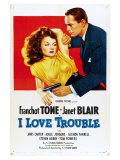 I Love Trouble, 1948 Giclee Print