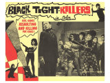 Black Tight Killers, 1968 Giclee Print