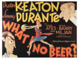 What! No Beer, 1933 Reproduction procédé giclée