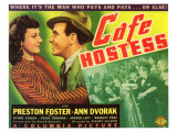 Cafe Hostess, 1940 Posters