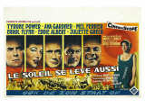 The Sun Also Rises, Belgian Movie Poster, 1957 Giclée-tryk