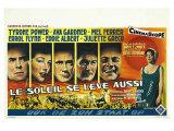 The Sun Also Rises, Belgian Movie Poster, 1957 Plakater