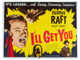 I&#39;ll Get You, 1953 Giclee Print
