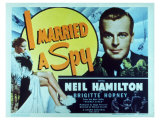 I Married a Spy, 1938 Premium Giclee Print