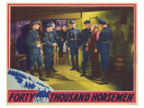 Forty Thousand Horsemen, 1941 Giclee Print