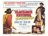 Blackjack, Ketchum Desperado, 1956 Giclée-tryk