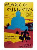 Marco Millions Prints