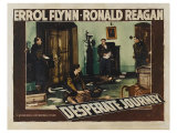 Desperate Journey, 1942 Gicle-tryk