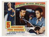 5 Against the House, 1955 Posters