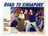 Road to Singapore, 1940 Posters