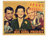 His Girl Friday, 1940 Reproduction procédé giclée