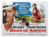 Band of Angels, UK Movie Poster, 1957 Reproduction procédé giclée
